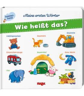 Haba Buch - Meine ersten Wörter - Wie heisst das?
